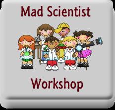 Mad Scientist Workshop