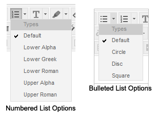 Options for a numbered list include lower alpha, lower Greek, lower Roman, upper alpha, and upper Roman.  Options for a bulleted list include circle, disc, or square.