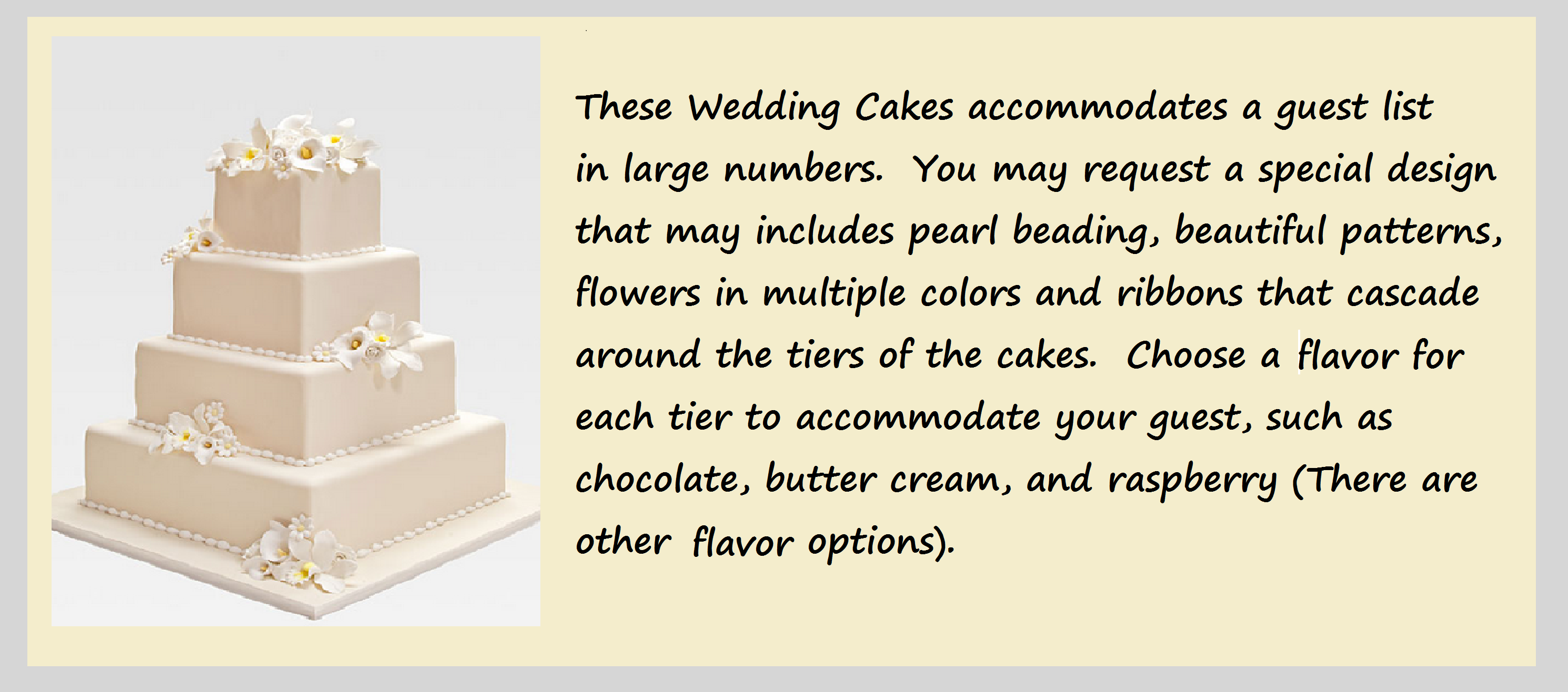 We Offer Several Wedding Cake Packages Which Can Be Found On Our Webpage Entitled Order Form Look Forward To Talking You Discuss