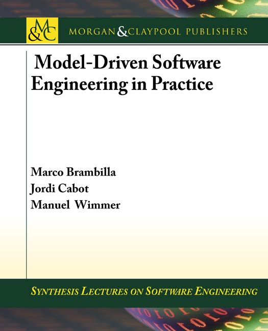 Model-Driven Software Engineering in Practice. By Brambilla, Cabot, Wimmer. Book cover