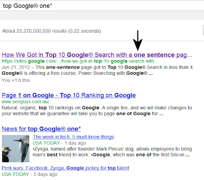 How We Got In Top 10 Google® Search with a one-sentence page with one URL link — just got #1 of 25 billion searching top Google® one*
