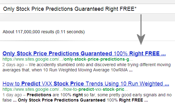 To see how Only Stock Price Predictions Guaranteed 100% Right FREE work, please click here.       This page is ranked #1 of 117 million pages on Google® Search searching Only Stock Price Predictions Guaranteed Right FREE* Aug 28  just two days after it was first up Aug 26 followed by one of our other pages ranked #2