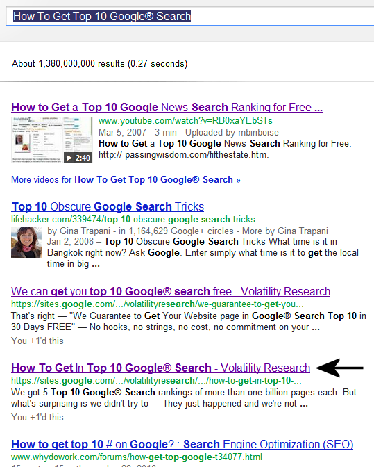 Volatility Research Google® Sites pages got Top 10 Google® Search rankings not trying to but was helped by these simple tips in hindsight.  We got 5 Top 10 Google® Search rankings of more than one billion pages each. But what's surprising is we didn't try to  — They just happened and we're not sure why or how.  So, please don't expect nirvana here.   How our web site got Top 10 Google® Search rankings inadvertently has been figured out by 2 professors and a graduate student.  It was way beyond us understanding these unexpected Google® Search rankings.  Google® is offering a free course, Power Searching with Google® starting July 10. Register.  June 29, 2012  This page got Google® Search rankings #4 of 1.2 billion pages searching How To Get Top 10 Google® Search