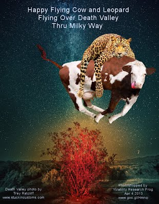 Happy Flying Cow and Leopard Flying Over Death Valley USA Thru Milky Way (Volatility Research) 1000h