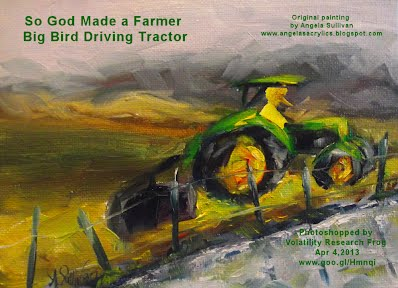 So God Made a Farmer — Big Bird Driving Tractor (Volatility Research) 1000w