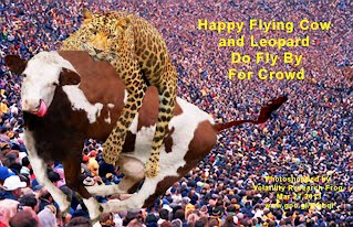 Happy Flying Cow and Leopard Do Fly By For Crowd (Volatility Research) 1000w