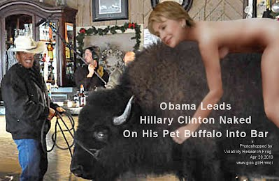 Obama Leads Hillary Clinton Naked On His Pet Buffalo Into Bar (Volatility Research) 1000w2