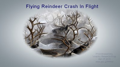 Flying Reindeer Crash In Flight (Volatility Research) 1000w