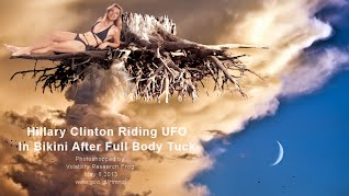Hillary Clinton Riding UFO In Bikini After Full Body Tuck (Volatility Research) 1000w