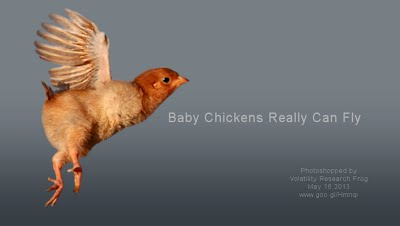 Baby Chickens Really Can Fly (Volatility Research) 1000w