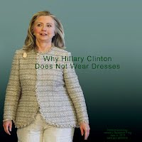 Why Hillary Clinton Does Not Wear Dresses (Volatility Research) 1000h10