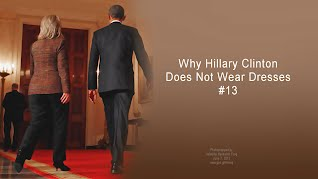 Why Hillary Clinton Does Not Wear Dresses (Volatility Research) 1000h13