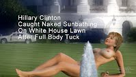 Hillary Clinton Caught Naked Sunbathing On White House Lawn After Full Body Tuck (Volatility Research) 1000h
