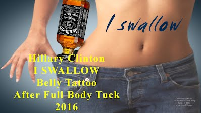 I SWALLOW says Hillary Clinton Belly Tattoo After Full Body Tuck (Volatility Research) 1000h24