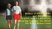 Hillary and Bill Clinton Wearing Naughty Tee Shirts I SWALLOW and EATIN AINT CHEATIN (Volatility Research) 1000h33
