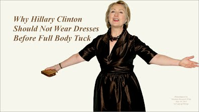 Why Hillary Clinton Should Not Wear Dresses Before Full Body Tuck (Volatility Research) 1000h39