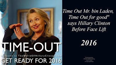 Time Out Mr bin Laden, Time Out for good says Hillary Clinton Before Face Lift (Volatility Research) 1000h62