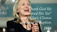 Thank God He admitted His Sin says Hillary Clinton speaking to Baptists (Volatility Research) 1000h76